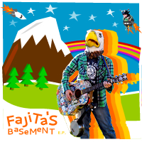 Fajita's Basement - Album Art